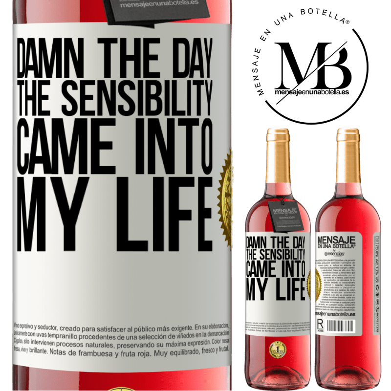 24,95 € Free Shipping | Rosé Wine ROSÉ Edition Damn the day the sensibility came into my life White Label. Customizable label Young wine Harvest 2020 Tempranillo