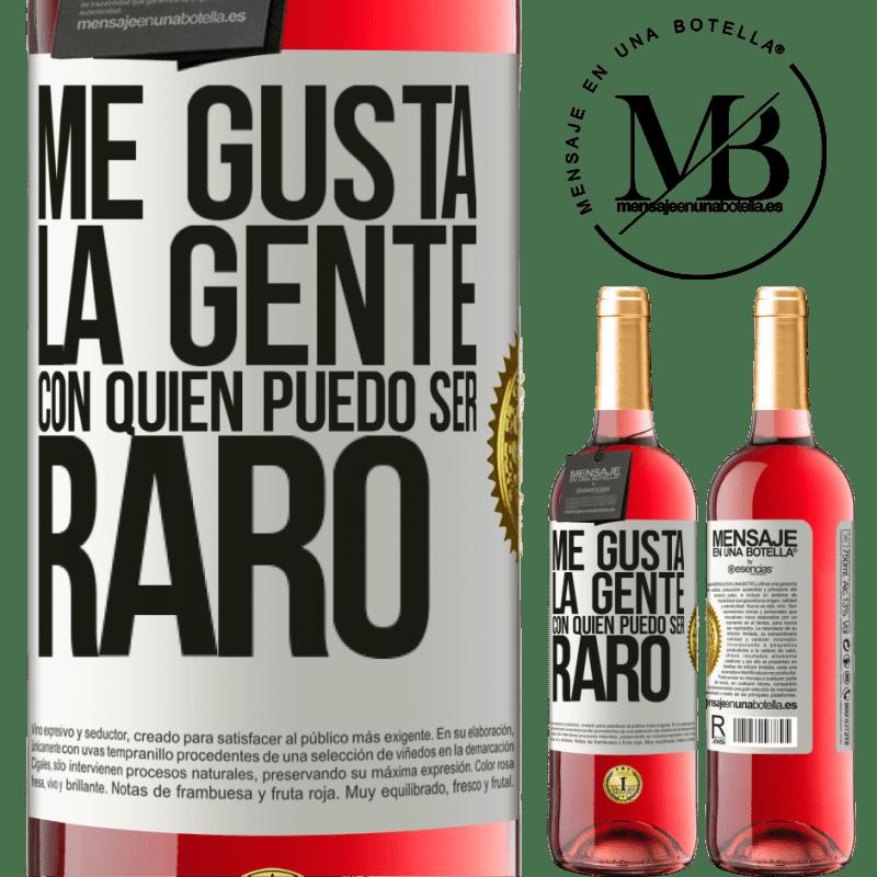 24,95 € Envoi gratuit | Vin rosé Édition ROSÉ J'aime les gens avec qui je peux être bizarre Étiquette Blanche. Étiquette personnalisable Vin jeune Récolte 2020 Tempranillo