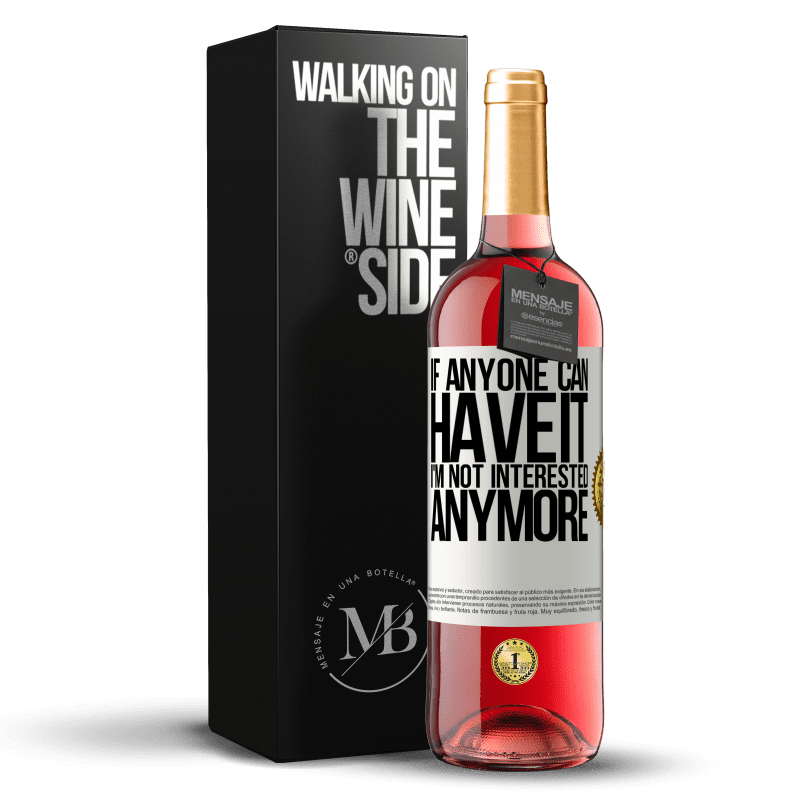 24,95 € Free Shipping | Rosé Wine ROSÉ Edition If anyone can have it, I'm not interested anymore White Label. Customizable label Young wine Harvest 2020 Tempranillo