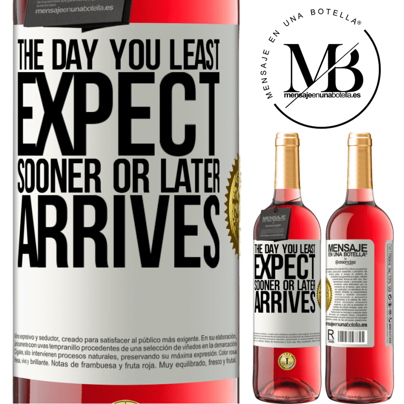 24,95 € Free Shipping | Rosé Wine ROSÉ Edition The day you least expect, sooner or later arrives White Label. Customizable label Young wine Harvest 2020 Tempranillo