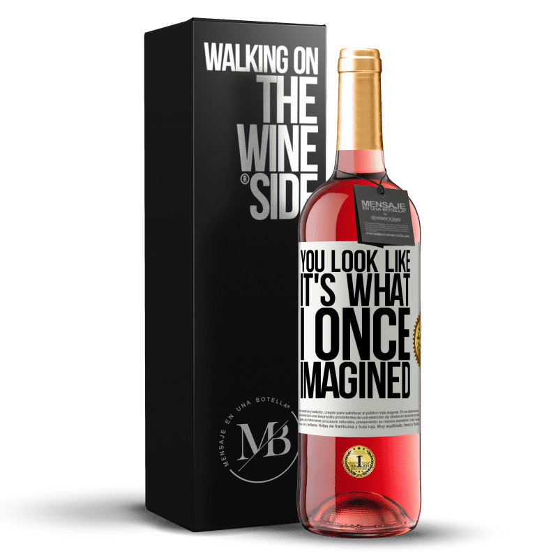 24,95 € Free Shipping | Rosé Wine ROSÉ Edition You look like it's what I once imagined White Label. Customizable label Young wine Harvest 2020 Tempranillo