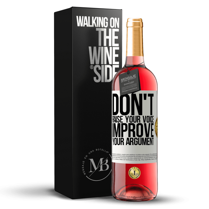 24,95 € Free Shipping | Rosé Wine ROSÉ Edition Don't raise your voice, improve your argument White Label. Customizable label Young wine Harvest 2020 Tempranillo