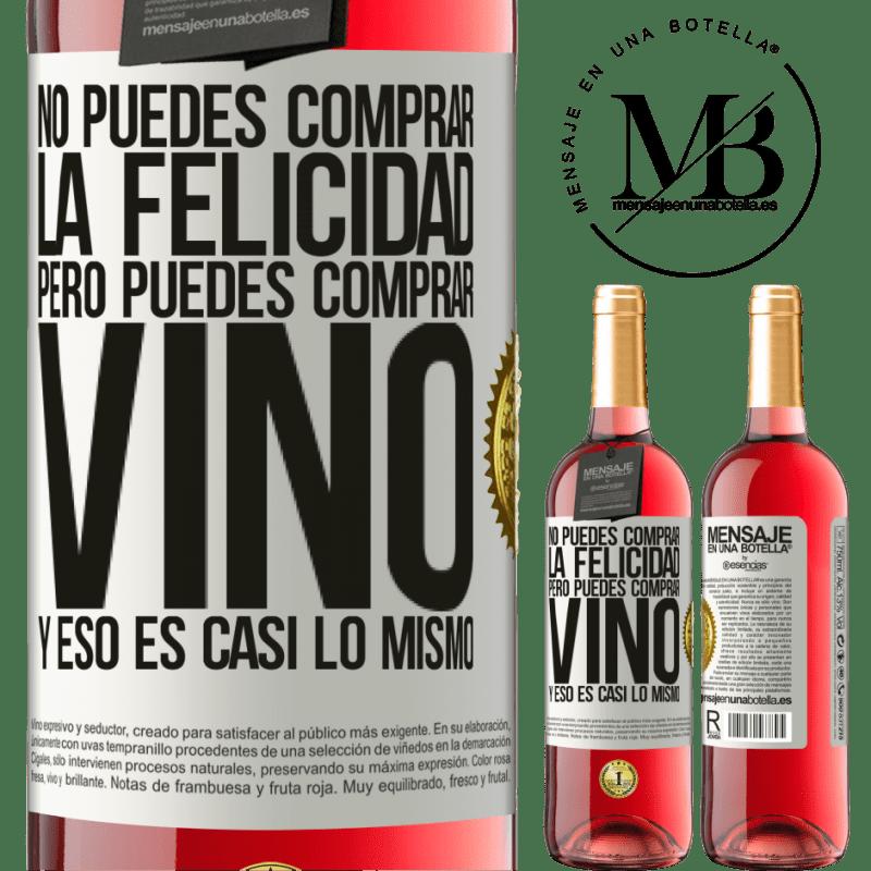 24,95 € Envoi gratuit | Vin rosé Édition ROSÉ Vous ne pouvez pas acheter du bonheur, mais vous pouvez acheter du vin et c'est presque la même chose Étiquette Blanche. Étiquette personnalisable Vin jeune Récolte 2020 Tempranillo