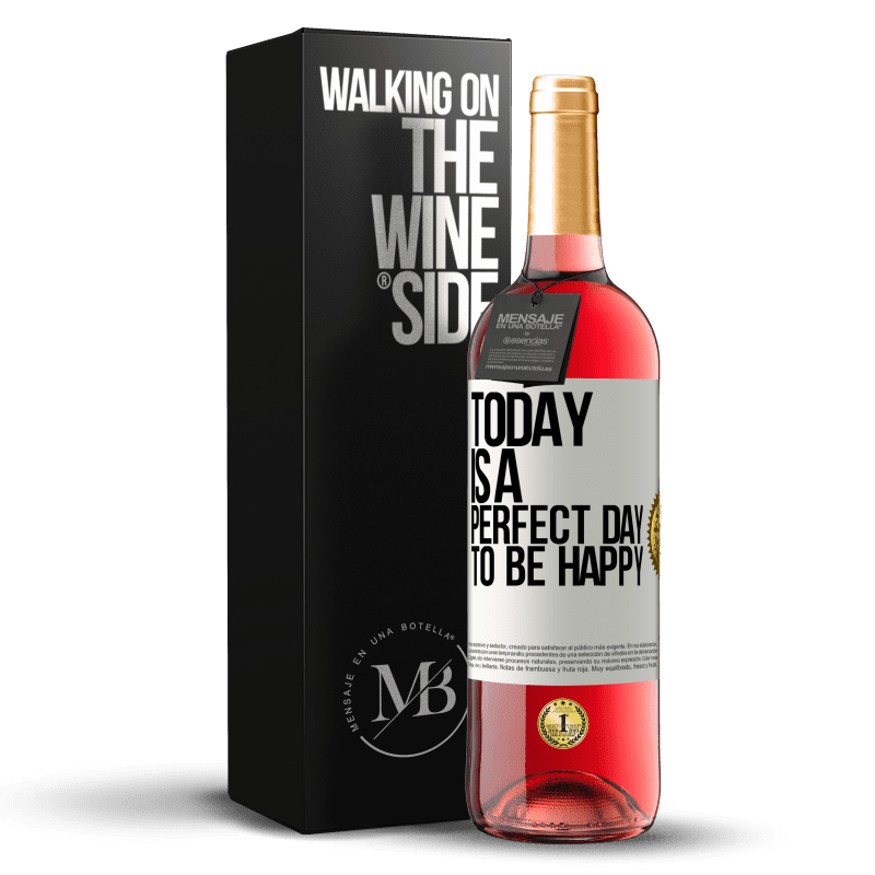 24,95 € Free Shipping | Rosé Wine ROSÉ Edition Today is a perfect day to be happy White Label. Customizable label Young wine Harvest 2020 Tempranillo