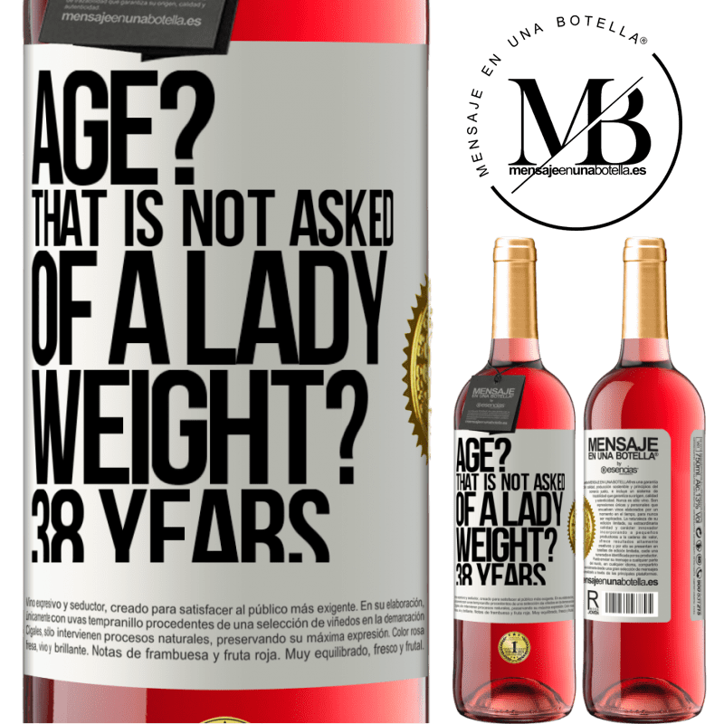 24,95 € Free Shipping | Rosé Wine ROSÉ Edition Age? That is not asked of a lady. Weight? 38 years White Label. Customizable label Young wine Harvest 2020 Tempranillo