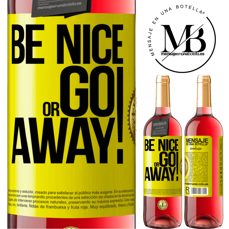 24,95 € Free Shipping   Rosé Wine ROSÉ Edition Be nice or go away Yellow Label. Customizable label Young wine Harvest 2020 Tempranillo