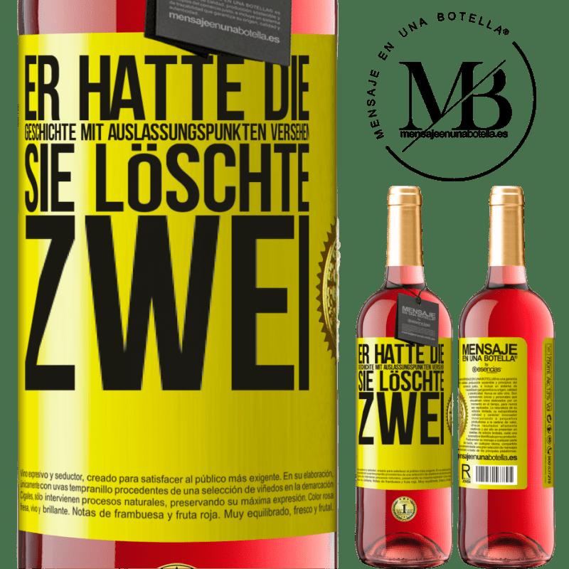 24,95 € Kostenloser Versand | Roséwein ROSÉ Ausgabe er hatte die Geschichte mit Auslassungspunkten versehen, sie löschte zwei Gelbes Etikett. Anpassbares Etikett Junger Wein Ernte 2020 Tempranillo