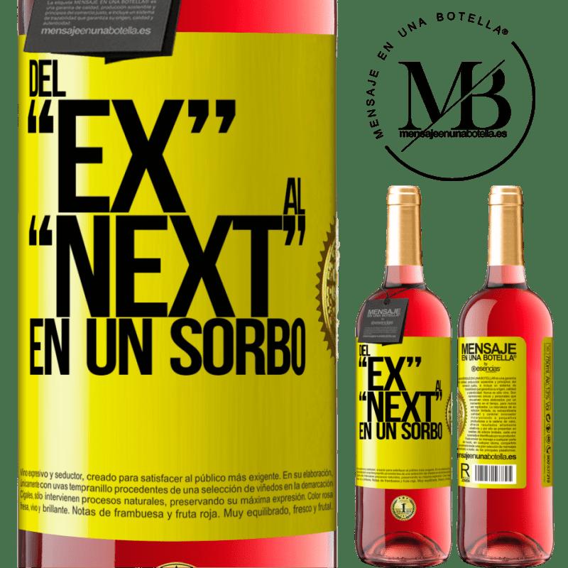 24,95 € Free Shipping | Rosé Wine ROSÉ Edition Del EX al NEXT en un sorbo Yellow Label. Customizable label Young wine Harvest 2020 Tempranillo