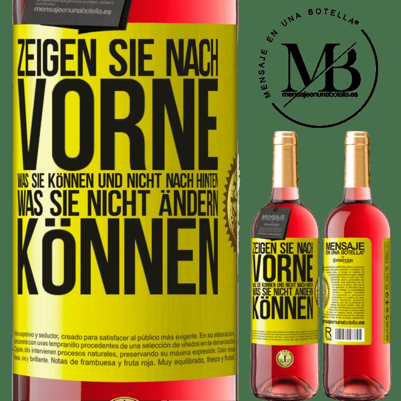 24,95 € Kostenloser Versand | Roséwein ROSÉ Ausgabe Zeigen Sie nach vorne, was Sie können und nicht nach hinten, was Sie nicht ändern können Gelbes Etikett. Anpassbares Etikett Junger Wein Ernte 2020 Tempranillo