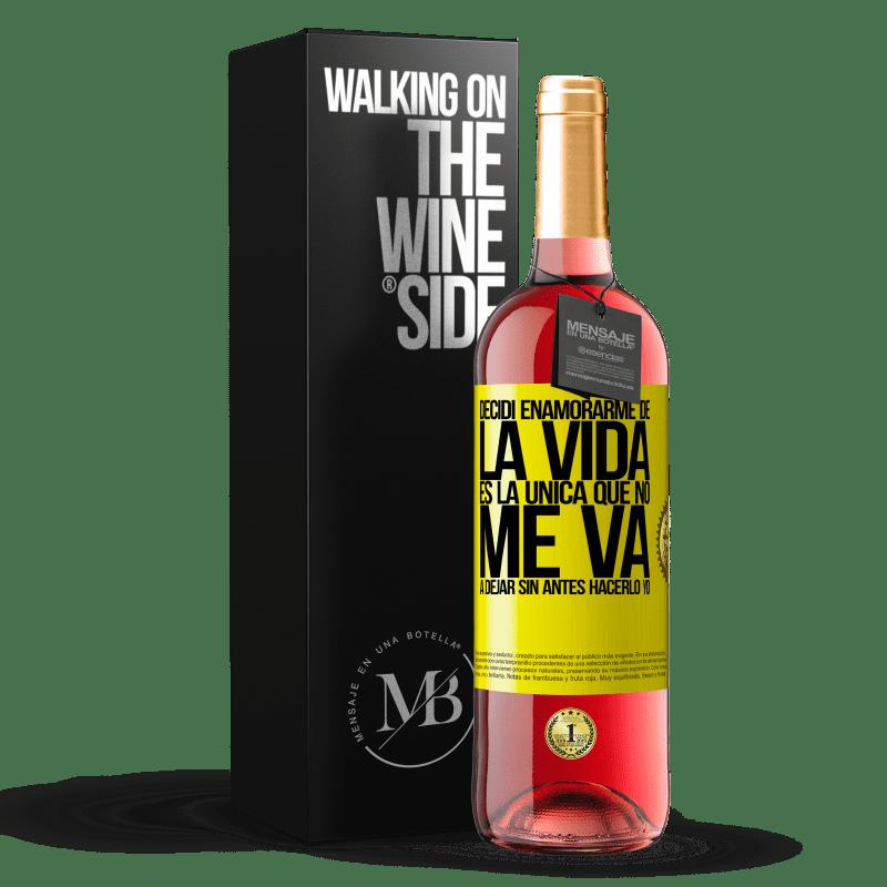 24,95 € Envoi gratuit | Vin rosé Édition ROSÉ J'ai décidé de tomber amoureux de la vie. Elle est la seule à ne pas me quitter sans l'avoir fait Étiquette Jaune. Étiquette personnalisable Vin jeune Récolte 2020 Tempranillo