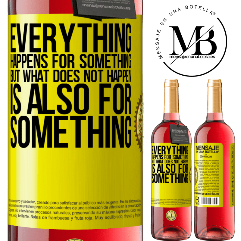 24,95 € Free Shipping   Rosé Wine ROSÉ Edition Everything happens for something, but what does not happen, is also for something Yellow Label. Customizable label Young wine Harvest 2020 Tempranillo