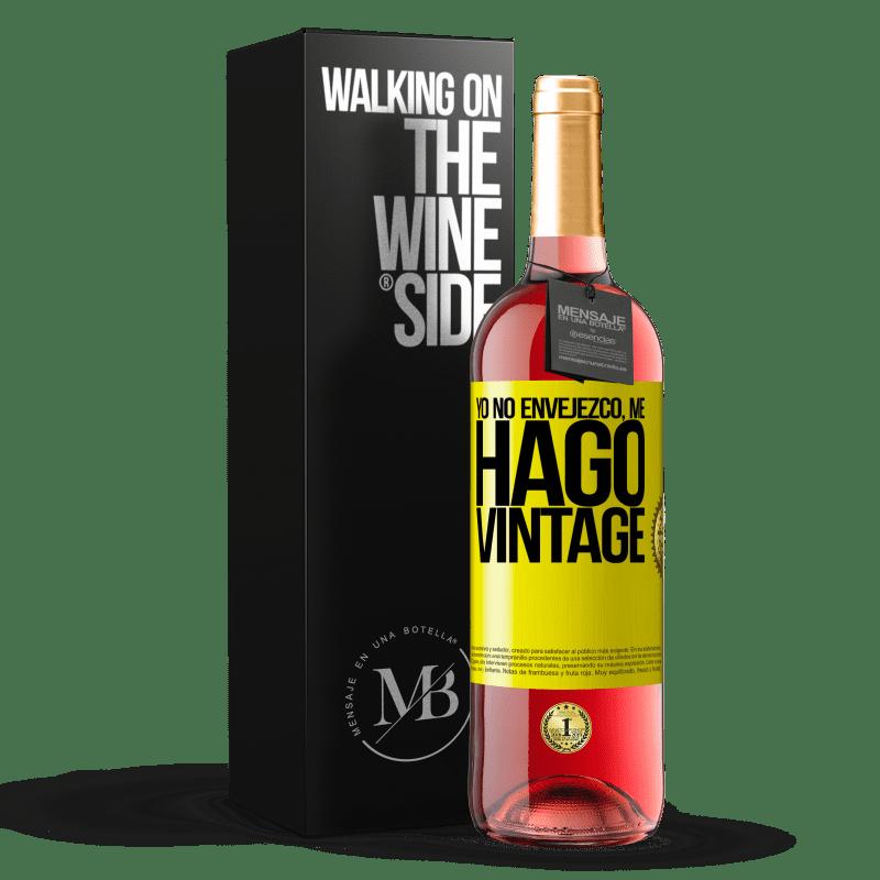 24,95 € Envoi gratuit   Vin rosé Édition ROSÉ Je ne vieillis pas, je deviens vintage Étiquette Jaune. Étiquette personnalisable Vin jeune Récolte 2020 Tempranillo