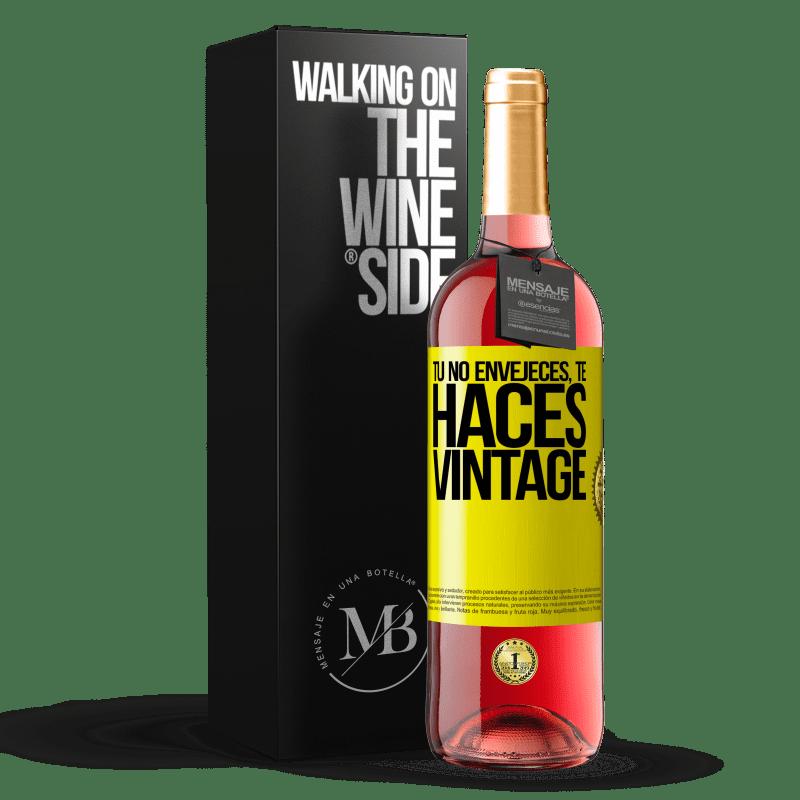24,95 € Envoi gratuit   Vin rosé Édition ROSÉ Tu ne vieillis pas, tu deviens vintage Étiquette Jaune. Étiquette personnalisable Vin jeune Récolte 2020 Tempranillo