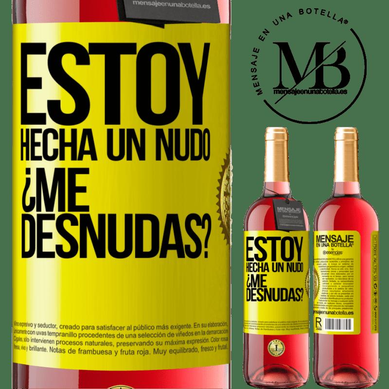 24,95 € Free Shipping   Rosé Wine ROSÉ Edition Estoy hecha un nudo. ¿Me desnudas? Yellow Label. Customizable label Young wine Harvest 2020 Tempranillo