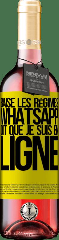 24,95 € Envoi gratuit   Vin rosé Édition ROSÉ Baise les régimes, WhatsApp dit que je suis en ligne Étiquette Jaune. Étiquette personnalisable Vin jeune Récolte 2020 Tempranillo