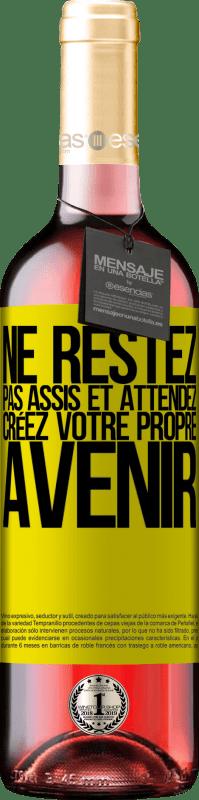 24,95 € Envoi gratuit   Vin rosé Édition ROSÉ Ne restez pas assis et attendez, créez votre propre avenir Étiquette Jaune. Étiquette personnalisable Vin jeune Récolte 2020 Tempranillo