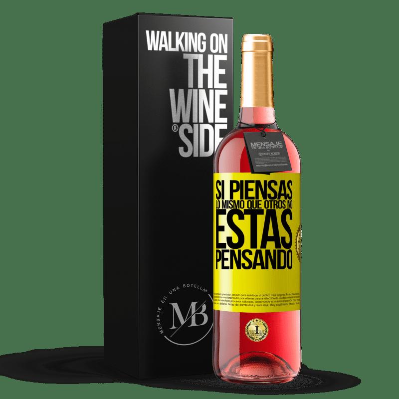 24,95 € Envoi gratuit | Vin rosé Édition ROSÉ Si vous pensez comme les autres, vous ne pensez pas Étiquette Jaune. Étiquette personnalisable Vin jeune Récolte 2020 Tempranillo