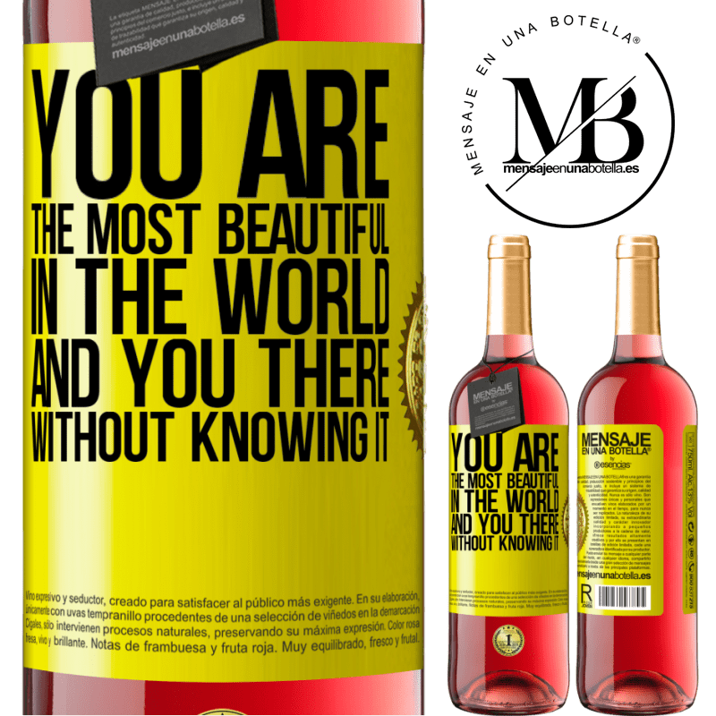 24,95 € Free Shipping   Rosé Wine ROSÉ Edition You are the most beautiful in the world, and you there, without knowing it Yellow Label. Customizable label Young wine Harvest 2020 Tempranillo