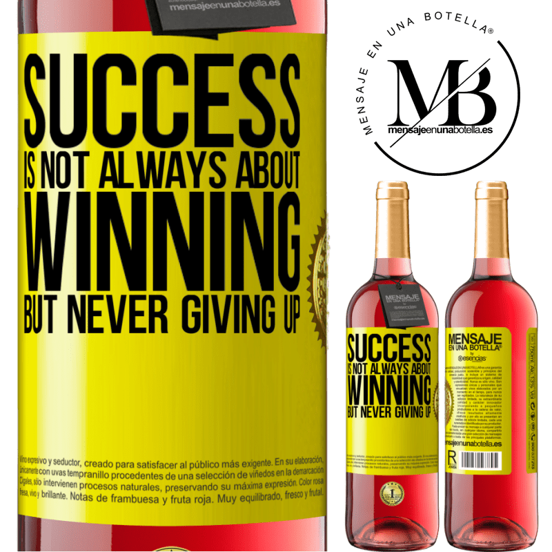 24,95 € Free Shipping   Rosé Wine ROSÉ Edition Success is not always about winning, but never giving up Yellow Label. Customizable label Young wine Harvest 2020 Tempranillo