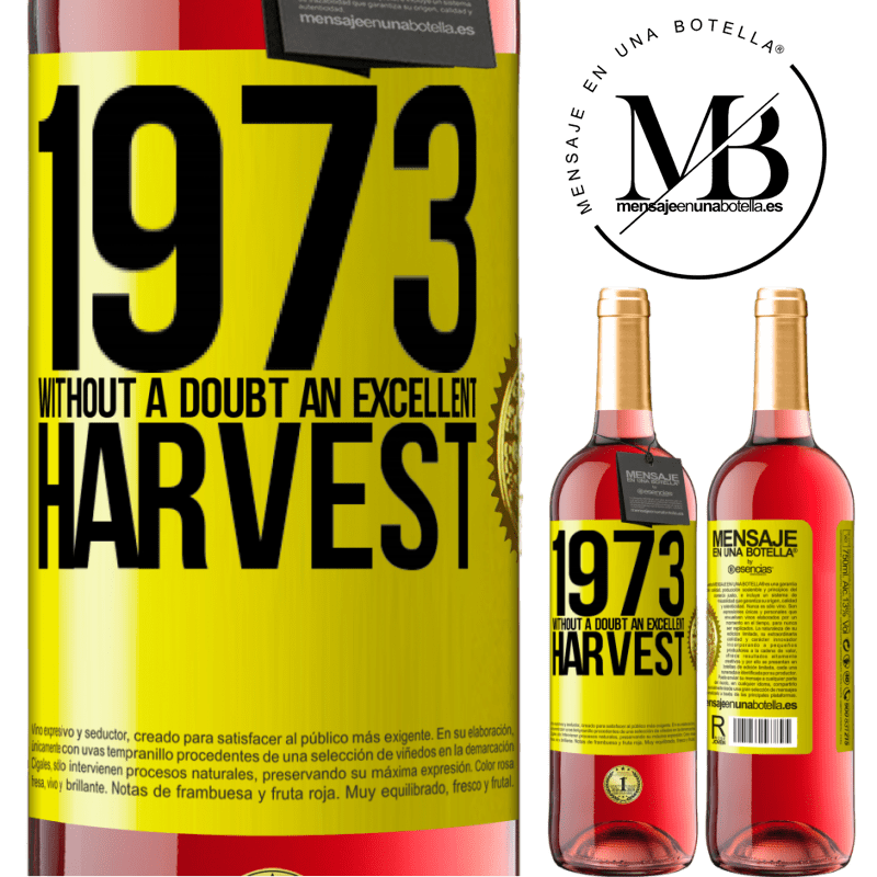 24,95 € Free Shipping | Rosé Wine ROSÉ Edition 1973. Without a doubt, an excellent harvest Yellow Label. Customizable label Young wine Harvest 2020 Tempranillo