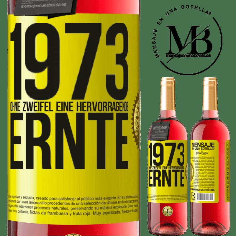 24,95 € Kostenloser Versand | Roséwein ROSÉ Ausgabe 1973. Ohne Zweifel eine hervorragende Ernte Gelbes Etikett. Anpassbares Etikett Junger Wein Ernte 2020 Tempranillo