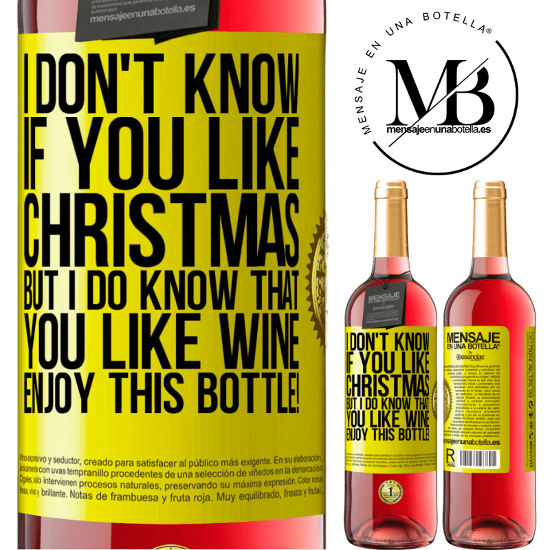 24,95 € Free Shipping | Rosé Wine ROSÉ Edition I don't know if you like Christmas, but I do know that you like wine. Enjoy this bottle! Yellow Label. Customizable label Young wine Harvest 2020 Tempranillo