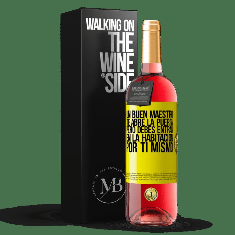 24,95 € Envoi gratuit | Vin rosé Édition ROSÉ Un bon professeur vous ouvre la porte, mais vous devez entrer dans la pièce par vous-même Étiquette Jaune. Étiquette personnalisable Vin jeune Récolte 2020 Tempranillo