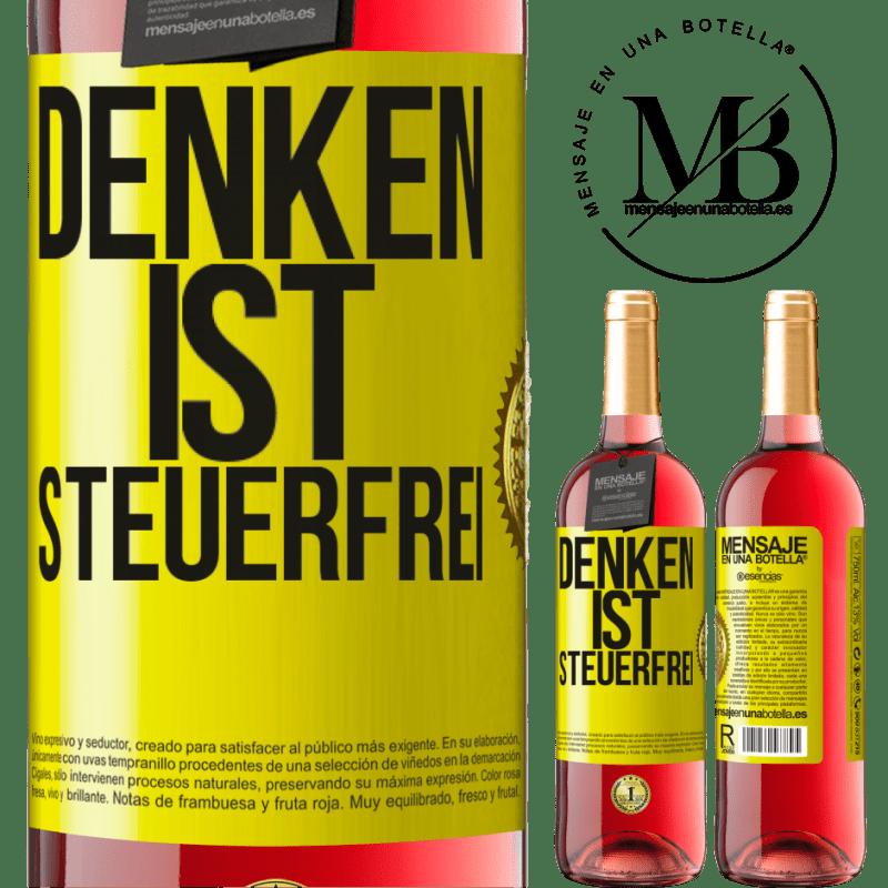 24,95 € Kostenloser Versand | Roséwein ROSÉ Ausgabe Denken ist steuerfrei Gelbes Etikett. Anpassbares Etikett Junger Wein Ernte 2020 Tempranillo