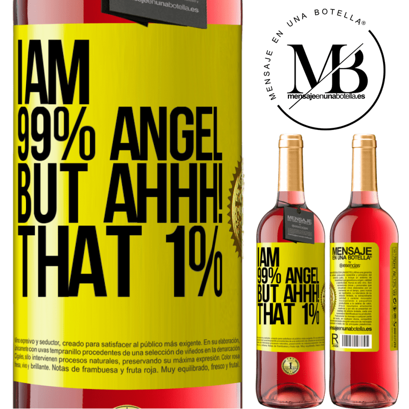 24,95 € Free Shipping   Rosé Wine ROSÉ Edition I am 99% angel, but ahhh! that 1% Yellow Label. Customizable label Young wine Harvest 2020 Tempranillo