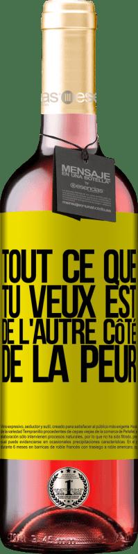 24,95 € Envoi gratuit   Vin rosé Édition ROSÉ Tout ce que tu veux est de l'autre côté de la peur Étiquette Jaune. Étiquette personnalisable Vin jeune Récolte 2020 Tempranillo