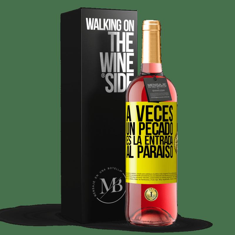 24,95 € Envoi gratuit | Vin rosé Édition ROSÉ Parfois, un péché est l'entrée au paradis Étiquette Jaune. Étiquette personnalisable Vin jeune Récolte 2020 Tempranillo