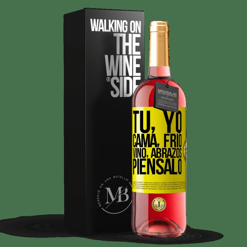 24,95 € Envoi gratuit | Vin rosé Édition ROSÉ Toi, moi, lit, froid, vin, câlins. Pensez-y Étiquette Jaune. Étiquette personnalisable Vin jeune Récolte 2020 Tempranillo