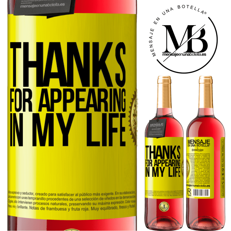 24,95 € Free Shipping | Rosé Wine ROSÉ Edition Thanks for appearing in my life Yellow Label. Customizable label Young wine Harvest 2020 Tempranillo
