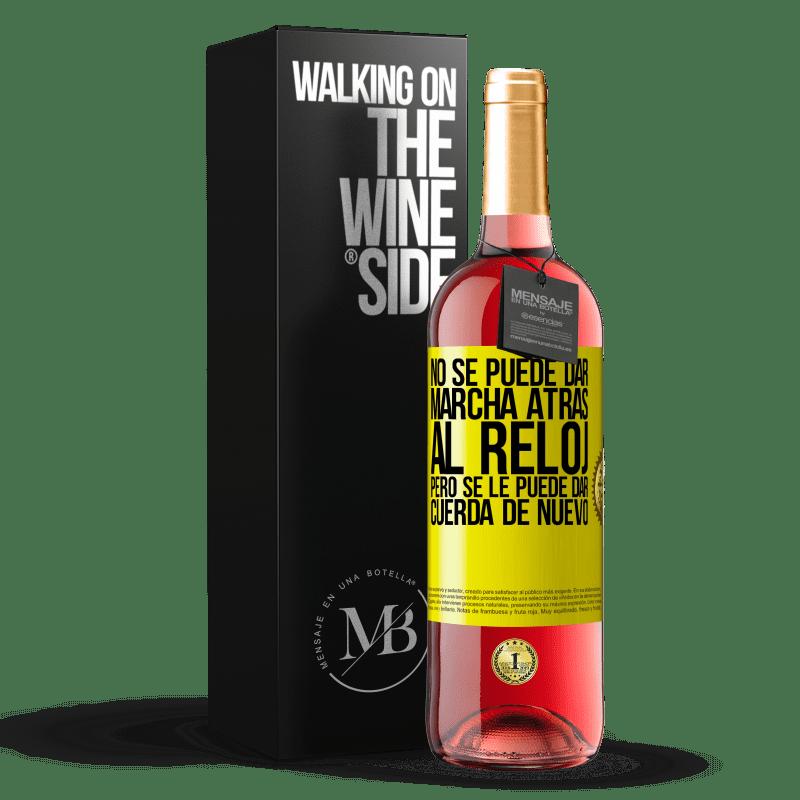 24,95 € Envoi gratuit   Vin rosé Édition ROSÉ L'horloge ne peut pas être inversée, mais elle peut être remontée Étiquette Jaune. Étiquette personnalisable Vin jeune Récolte 2020 Tempranillo