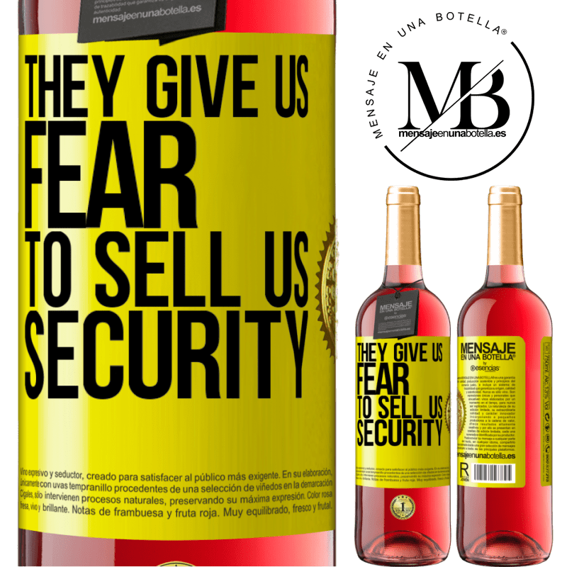 24,95 € Free Shipping | Rosé Wine ROSÉ Edition They give us fear to sell us security Yellow Label. Customizable label Young wine Harvest 2020 Tempranillo