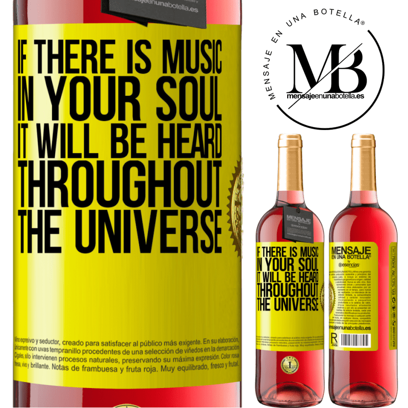 24,95 € Free Shipping   Rosé Wine ROSÉ Edition If there is music in your soul, it will be heard throughout the universe Yellow Label. Customizable label Young wine Harvest 2020 Tempranillo