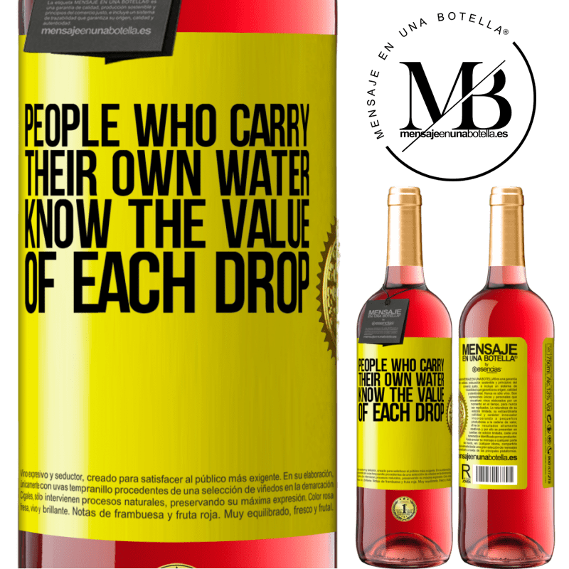24,95 € Free Shipping   Rosé Wine ROSÉ Edition People who carry their own water, know the value of each drop Yellow Label. Customizable label Young wine Harvest 2020 Tempranillo