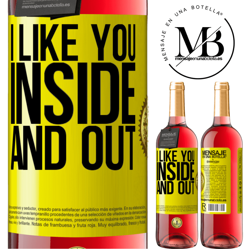 24,95 € Free Shipping   Rosé Wine ROSÉ Edition I like you inside and out Yellow Label. Customizable label Young wine Harvest 2020 Tempranillo