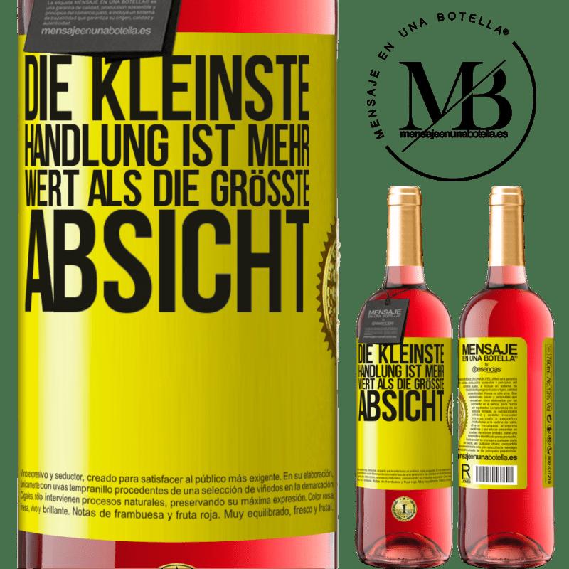 24,95 € Kostenloser Versand | Roséwein ROSÉ Ausgabe Die kleinste Handlung ist mehr wert als die größte Absicht Gelbes Etikett. Anpassbares Etikett Junger Wein Ernte 2020 Tempranillo