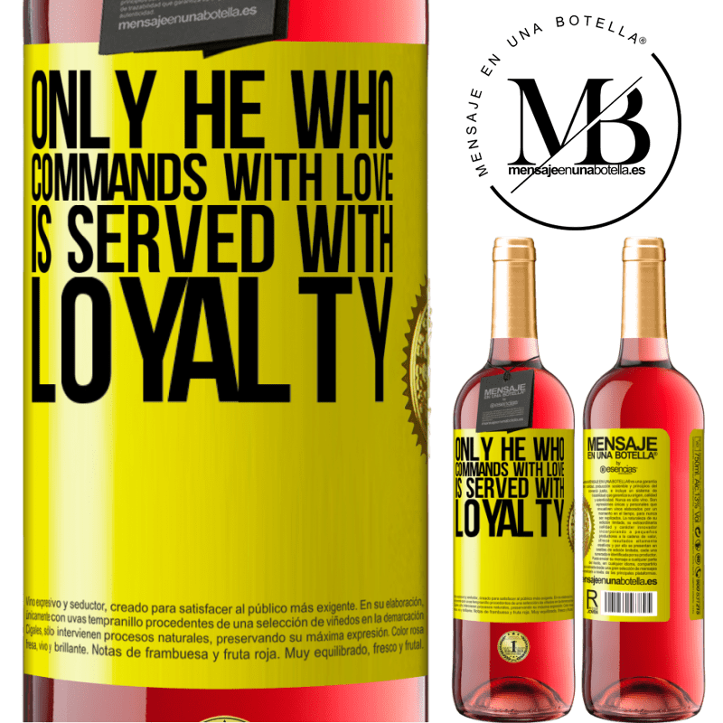 24,95 € Free Shipping | Rosé Wine ROSÉ Edition Only he who commands with love is served with loyalty Yellow Label. Customizable label Young wine Harvest 2020 Tempranillo
