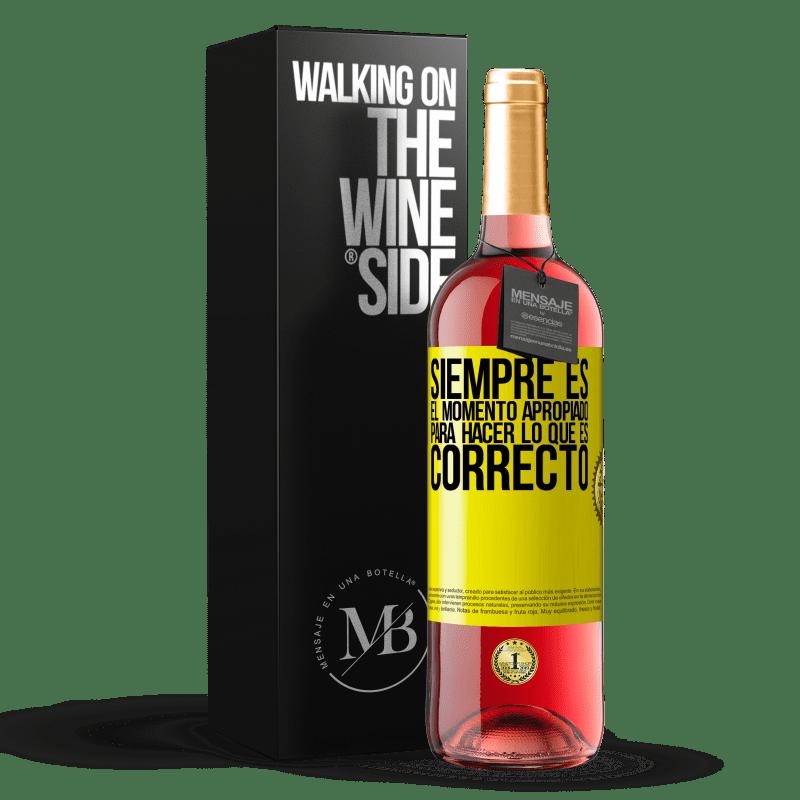 24,95 € Envoi gratuit | Vin rosé Édition ROSÉ C'est toujours le bon moment pour faire ce qui est bien Étiquette Jaune. Étiquette personnalisable Vin jeune Récolte 2020 Tempranillo