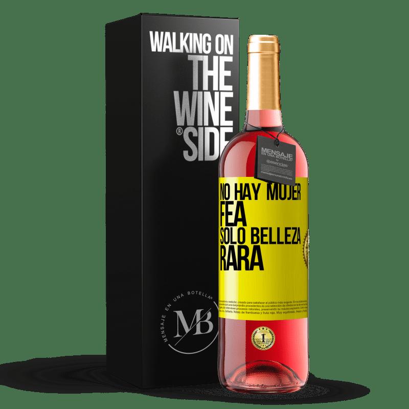 24,95 € Envoi gratuit | Vin rosé Édition ROSÉ Il n'y a pas de femme laide, seulement une beauté bizarre Étiquette Jaune. Étiquette personnalisable Vin jeune Récolte 2020 Tempranillo