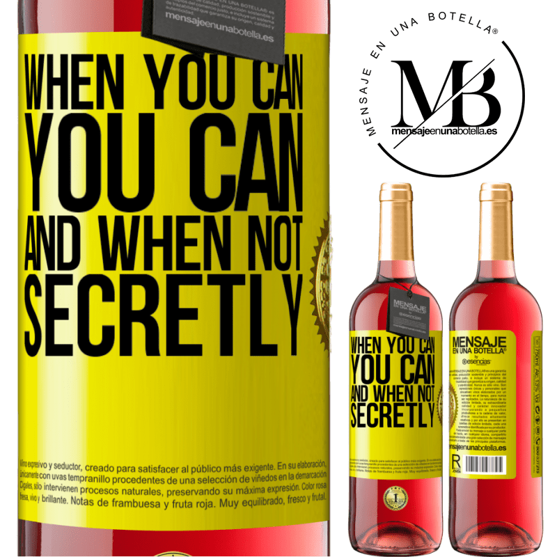 24,95 € Free Shipping | Rosé Wine ROSÉ Edition When you can, you can. And when not, secretly Yellow Label. Customizable label Young wine Harvest 2020 Tempranillo
