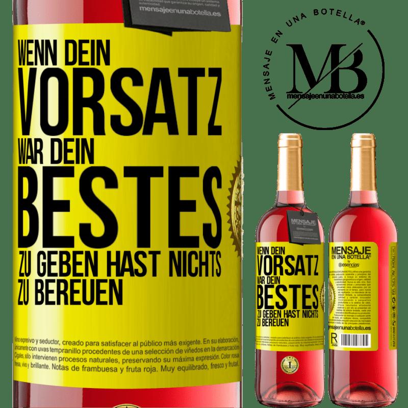 24,95 € Kostenloser Versand | Roséwein ROSÉ Ausgabe Wenn Sie Ihr Bestes geben wollten, haben Sie nichts zu bereuen Gelbes Etikett. Anpassbares Etikett Junger Wein Ernte 2020 Tempranillo