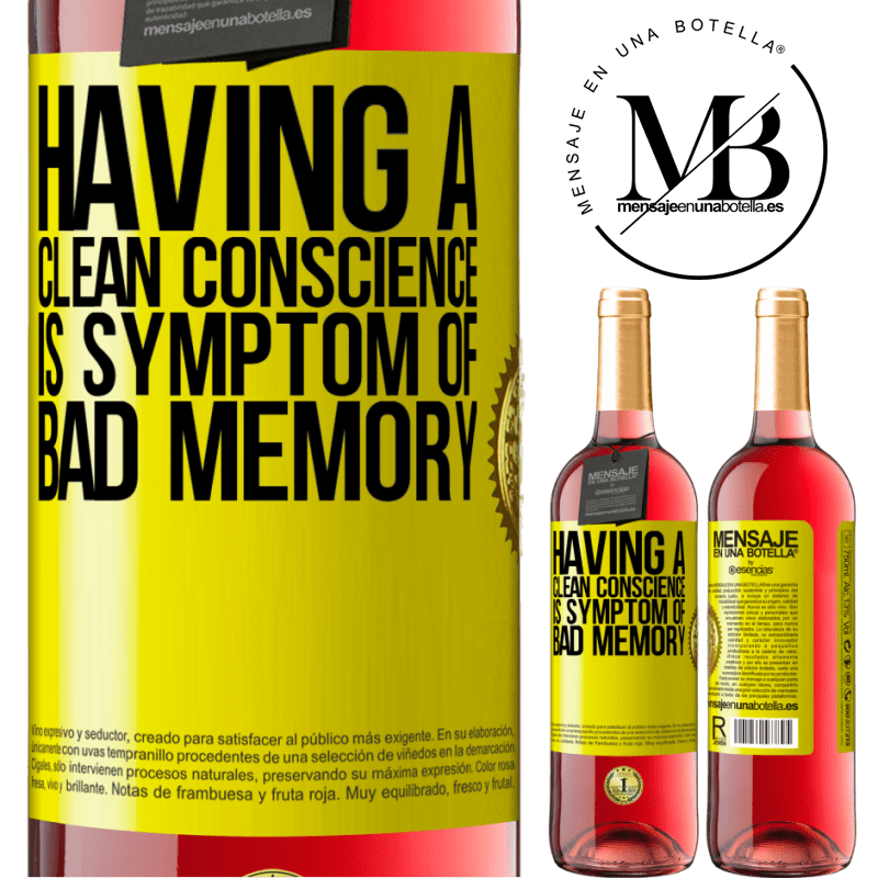 24,95 € Free Shipping | Rosé Wine ROSÉ Edition Having a clean conscience is symptom of bad memory Yellow Label. Customizable label Young wine Harvest 2020 Tempranillo