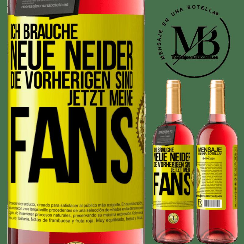 24,95 € Kostenloser Versand | Roséwein ROSÉ Ausgabe Ich brauche neue Neid. Die vorherigen wurden meine Fans Gelbes Etikett. Anpassbares Etikett Junger Wein Ernte 2020 Tempranillo