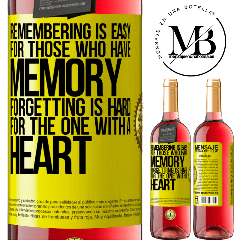 24,95 € Free Shipping | Rosé Wine ROSÉ Edition Remembering is easy for those who have memory. Forgetting is hard for the one with a heart Yellow Label. Customizable label Young wine Harvest 2020 Tempranillo
