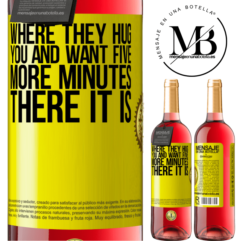 24,95 € Free Shipping   Rosé Wine ROSÉ Edition Where they hug you and want five more minutes, there it is Yellow Label. Customizable label Young wine Harvest 2020 Tempranillo