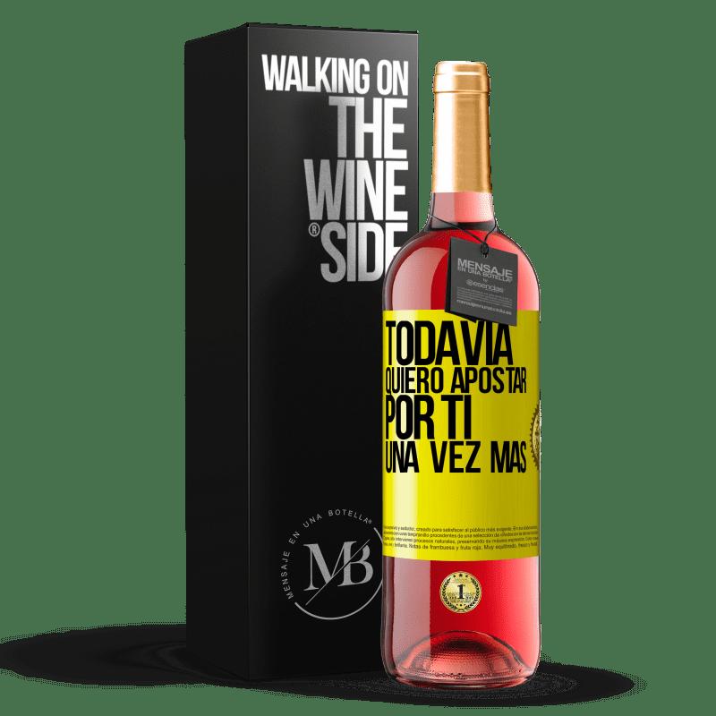24,95 € Envoi gratuit | Vin rosé Édition ROSÉ Je veux encore parier sur toi une fois de plus Étiquette Jaune. Étiquette personnalisable Vin jeune Récolte 2020 Tempranillo