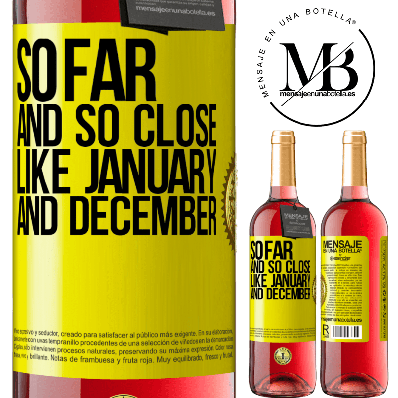 24,95 € Free Shipping   Rosé Wine ROSÉ Edition So far and so close, like January and December Yellow Label. Customizable label Young wine Harvest 2020 Tempranillo